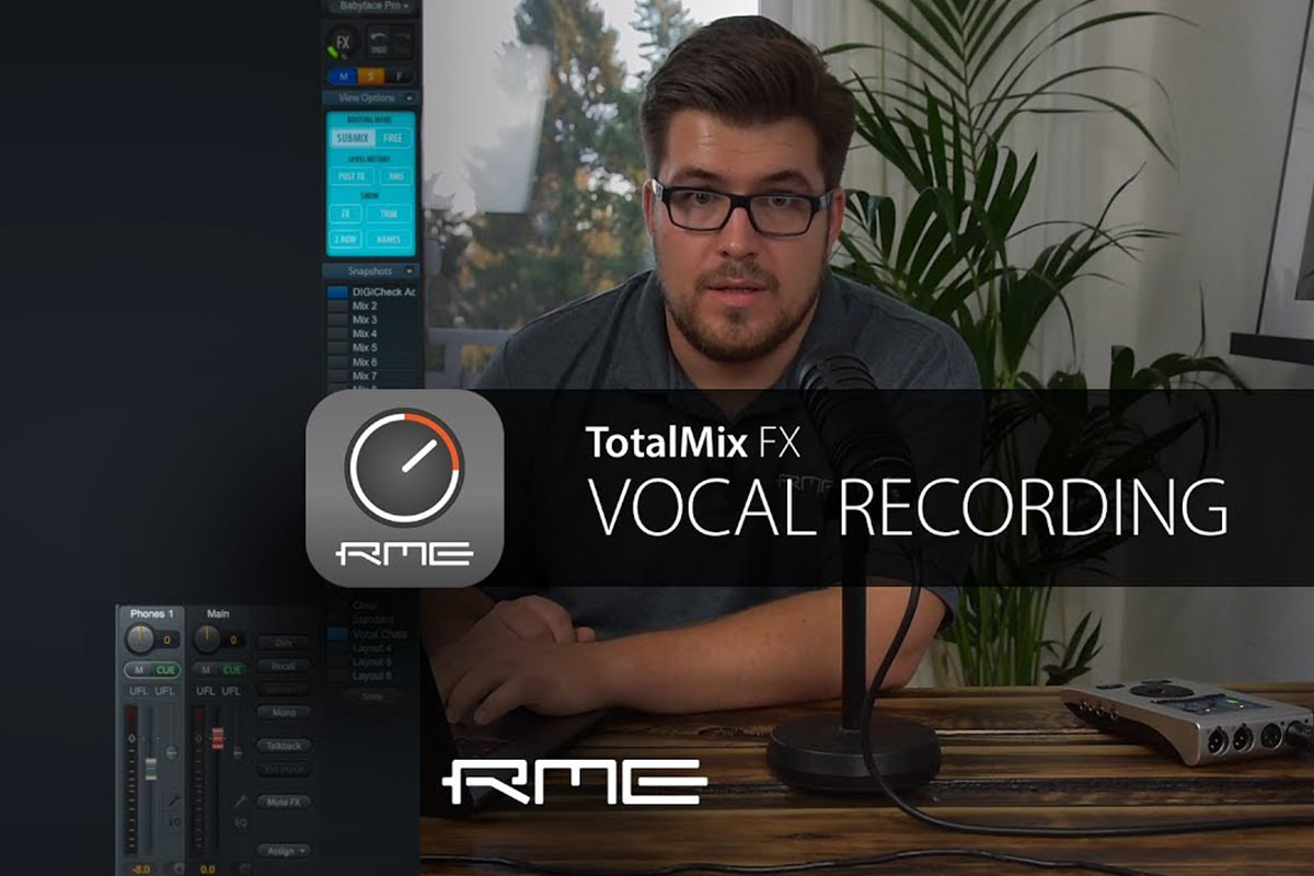 Einstieg TotalMix FX- Vocal Recording mit RME Audio Interfaces