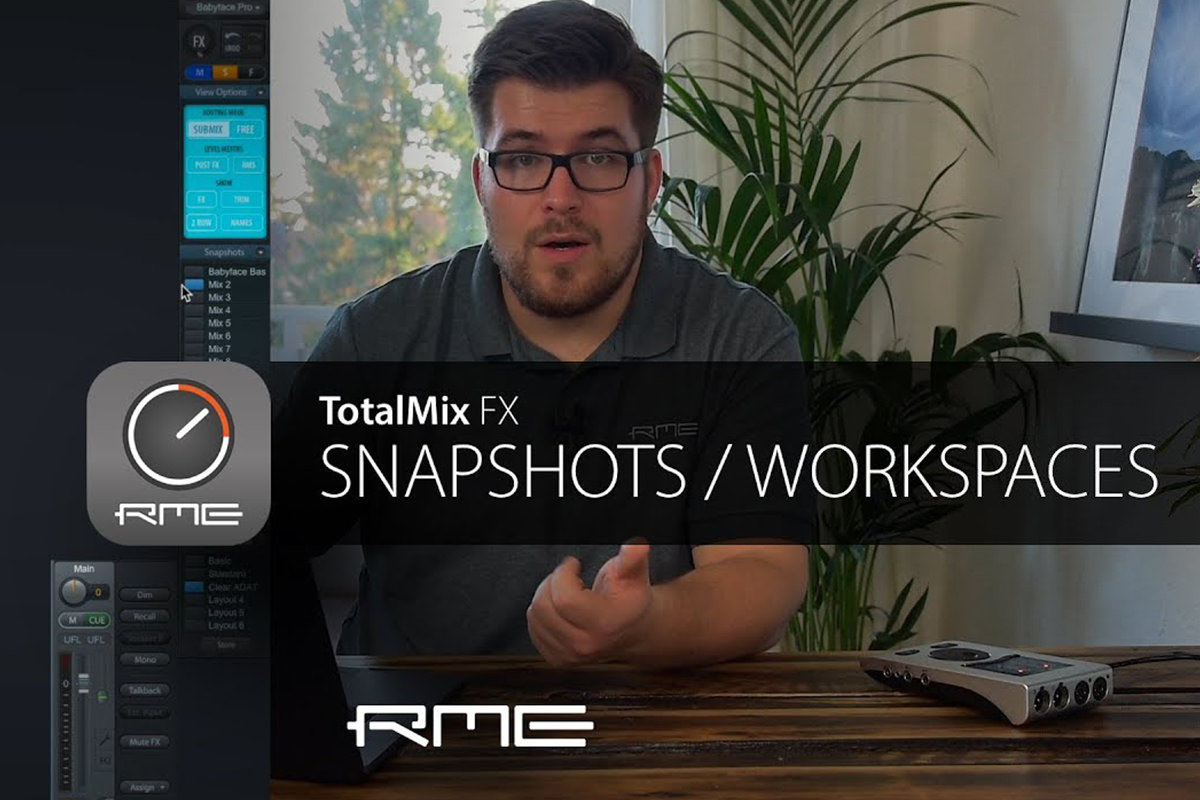 TotalMix FX for Beginners - Snapshots & Workspaces
