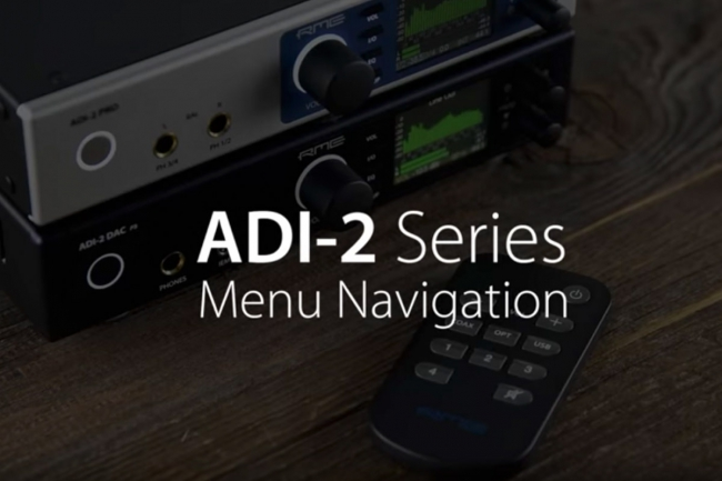 RME Audio - ADI-2 Series Menu Navigation