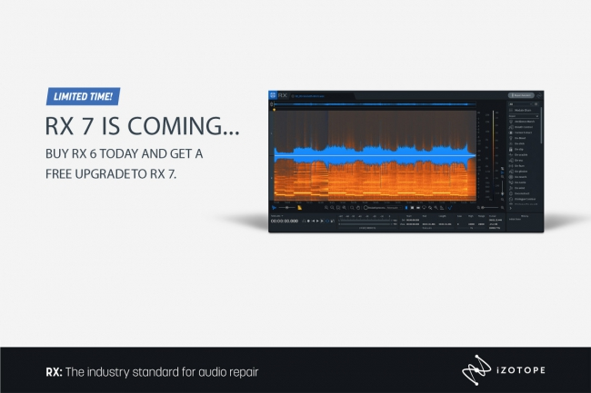 iZotope - RX 7 is almost here