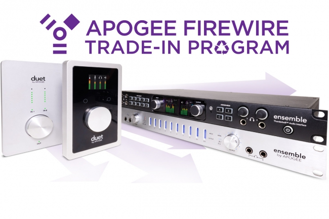 APOGEE - Trade in your Duet or Ensemble FireWire extend through July 31st 2017
